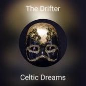 The Drifter de Celtic Dreams