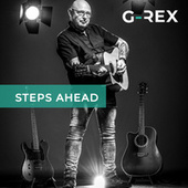 Steps Ahead by G-Rex