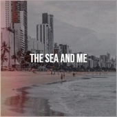 The Sea And Me von Various Artists