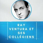 Ray Ventura et ses Collégiens de Ray Ventura