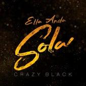 Ella Anda Sola von Crazy Black