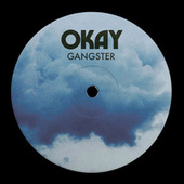 GANGSTER by Okay