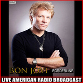 Borderline (Live) de Bon Jovi