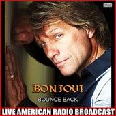 Bounce Back (Live) by Bon Jovi
