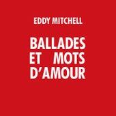 Ballades et mots d'amour by Eddy Mitchell