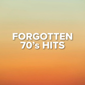 Forgotten 70's Hits de Various Artists