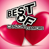 Canzoni d'amore Best of di Various Artists