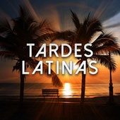 Tardes Latinas by Various Artists