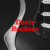 Dosis Rockera de Various Artists