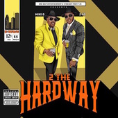 2 The Hardway by Z-Ro