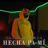 Hecha Pa Mi (Acústico) by David Quesada