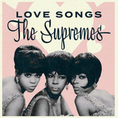 The Supremes: Love Songs by The Supremes