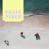 Praia Vibes by Various Artists