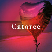 Catorce by Various Artists