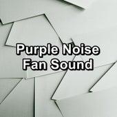 Purple Noise Fan Sound by S.P.A