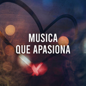Música que apasiona by Various Artists