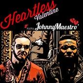 Heartless Valentine by Johnny Maestro