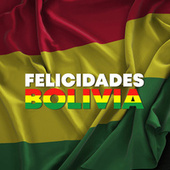 Felicidades Bolivia de Various Artists
