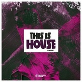 This Is House, Vol. 1 by Various Artists