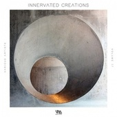 Innervated Creations, Vol. 37 by Various Artists