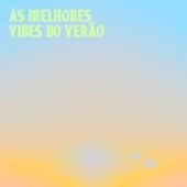 As Melhores Vibes do Verão by Various Artists