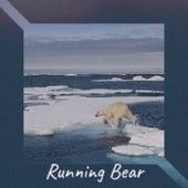 Running Bear de Various Artists