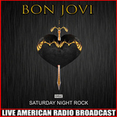 Saturday Night Rock (Live) de Bon Jovi
