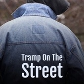 Tramp On The Street by Various Artists