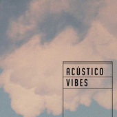 Acustico Vibes by Various Artists