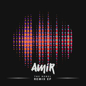 The Rebel Remix EP de Amir