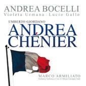 Giordano: Andrea Chénier by Andrea Bocelli