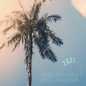 Sextou no Calor 2021 de Various Artists