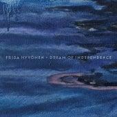 Dream Of Independence by Frida Hyvönen