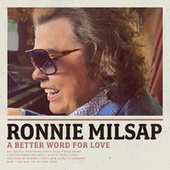 A Better Word for Love de Ronnie Milsap