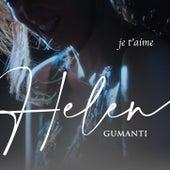 Je t'aime by Helen Gumanti