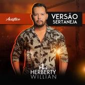 Versão Sertaneja (Acústico) by Herberty Willian