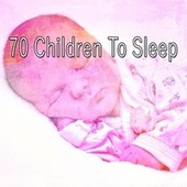70 Children to Sle - EP by Best Relaxing SPA Music