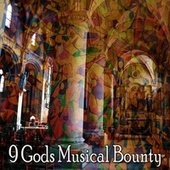 9 Gods Musical Bounty by Christian Hymns