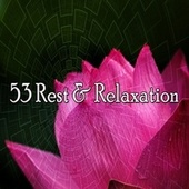 53 Rest & Relaxation de Deep Sleep Relaxation