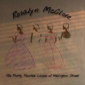 The Pretty Painted Ladies of Wellington Street von Rosalyn McClore