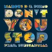 Don't You Stop (feat. Substantial) von Marcus D
