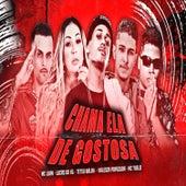 Chama Ela de Gostosa (feat. Valesca Popozuda & Mc 7 Belo) (Brega Funk) von Teteu Balah Lucas do VG