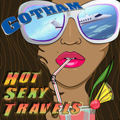 Hot Sexy Travels by Emanuel Kallins