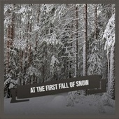 At the First Fall of Snow by Various Artists