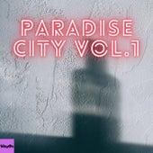 Paradise City, Vol.1 by ALOMA, Bobbie Manglez, Cndile, El Hombre Del Barrio, Incolor Deep, Jerk House Connection, Le Croque, Matteo, Paul B, R.J. Soul, Rhythm Soul, Sacred Soul, Soul Refined, Steve Paradise, Troika Muziq