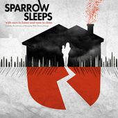 With Ears to Listen and Eyes to Close: Lullaby Renditions of Sleeping With Sirens Songs von Sparrow Sleeps