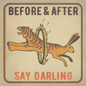 Before & After von Say Darling