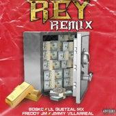 Rey (Remix) von Boskc, Freddy JM, Lil Quetzal Mx