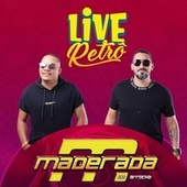 Live Retrô von Maderada do Arrocha