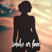 Smoke Ur Love von Li Na